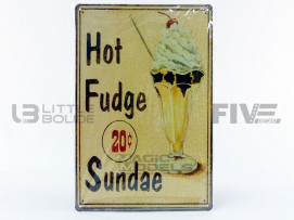 PLAQUE METAL HOT FUDGE SUNDEA